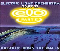 Cover Electric Light Orchestra Part II - Breakin' Down The Walls