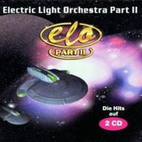 Cover Electric Light Orchestra Part II - ELO Part II - Die Hits auf 2 CD