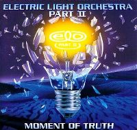 Cover Electric Light Orchestra Part II - Moment Of Truth