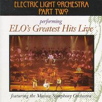 Cover Electric Light Orchestra Part II feat. The Moscow Symphony Orchestra - ELO's Greatest Hits Live