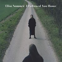 Cover Eliot Sumner - I Followed You Home
