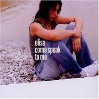 Cover Elisa - Come Speak To Me