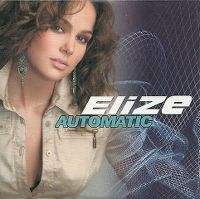 Cover Elize - Automatic (I'm Talking To You)
