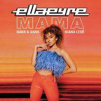 Cover Ella Eyre / Banx & Ranx / Kiana Ledé - Mama