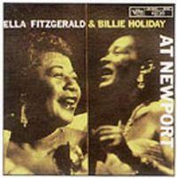 Cover Ella Fitzgerald & Billie Holiday - At Newport