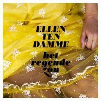 Cover Ellen ten Damme - Het regende zon
