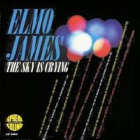 Cover Elmo James - The Sky Is Crying