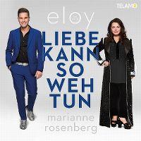 Cover Eloy de Jong / Marianne Rosenberg - Liebe kann so weh tun