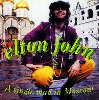 Cover Elton John - A Single Man In Moscow