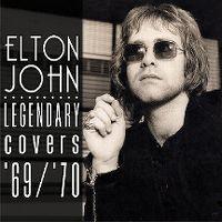 Cover Elton John - Legendary Covers '69 / '70
