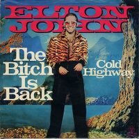 Cover Elton John - The Bitch Is Back