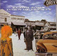 Cover Elton John - Town Of Plenty