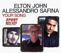 Cover Elton John & Alessandro Safina - Your Song