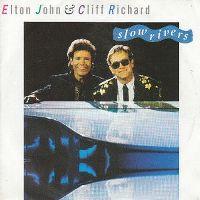 Cover Elton John & Cliff Richard - Slow Rivers