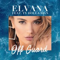 Cover Elvana feat. Ty Dolla $ign - Off Guard
