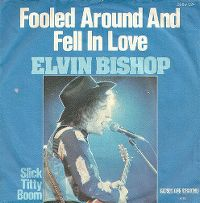 Cover Elvin Bishop - Fooled Around And Fell In Love
