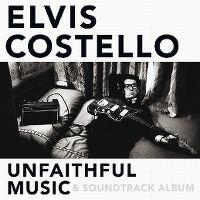 Cover Elvis Costello - Unfaithful Music & Soundtrack Album