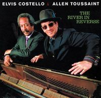 Cover Elvis Costello & Allen Toussaint - The River In Reverse