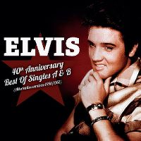 Cover Elvis Presley - 40th Anniversary Best Of Singles A & B