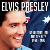 Cover Elvis Presley - 50 Australian Top Ten Hits 1956-1977