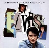Cover Elvis Presley - A Hundred Years From Now