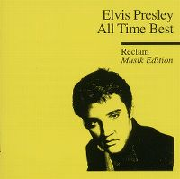 Cover Elvis Presley - All Time Best - Reclam Musik Edition