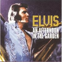 Cover Elvis Presley - An Afternoon In The Garden