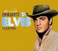 Cover Elvis Presley - Brilliant Elvis Country