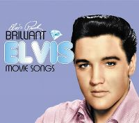 Cover Elvis Presley - Brilliant Elvis Movie Songs
