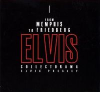 Cover Elvis Presley - Collectorama: From Memphis To Friedberg