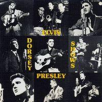 Cover Elvis Presley - Dorsey Shows