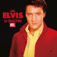 Cover Elvis Presley - Elvis - La collection RTL