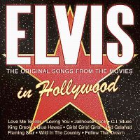 Cover Elvis Presley - Elvis In Hollywood - The Original Songs From The Movies