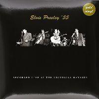Cover Elvis Presley - Elvis Presley '55 - Recorded Live At The Louisiana Hayride