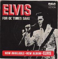 Cover Elvis Presley - For Ol' Times Sake