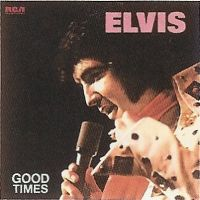 Cover Elvis Presley - Good Times