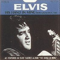 Cover Elvis Presley - His Hand In Mine