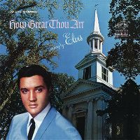 Cover Elvis Presley - How Great Thou Art