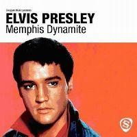 Cover Elvis Presley - Memphis Dynamite