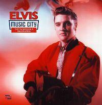 Cover Elvis Presley - Music City - The '56 Nashville Recordings