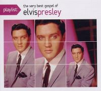 Cover Elvis Presley - Playlist: The Very Best Gospel Of Elvis Presley