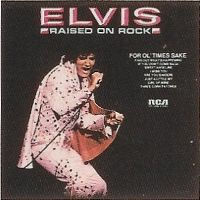 Cover Elvis Presley - Raised On Rock