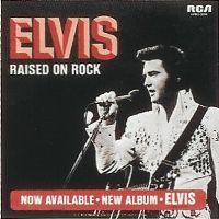 Cover Elvis Presley - Raised On Rock