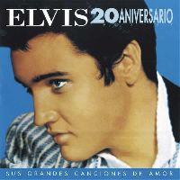 Cover Elvis Presley - Sus grandes canciones de amor (20 aniversario)