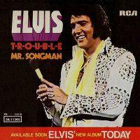Cover Elvis Presley - T-R-O-U-B-L-E