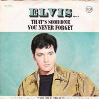 Cover Elvis Presley - That's Someone You Never Forget
