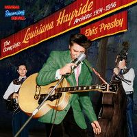 Cover Elvis Presley - The Complete Louisiana Hayride Archives 1954-1956