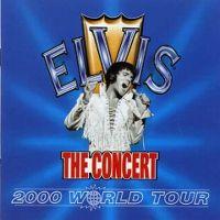 Cover Elvis Presley - The Concert - 2000 World Tour