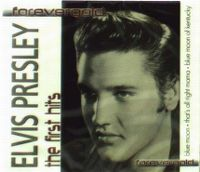 Cover Elvis Presley - The First Hits - Forevergold