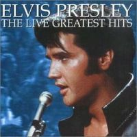 Cover Elvis Presley - The Live Greatest Hits